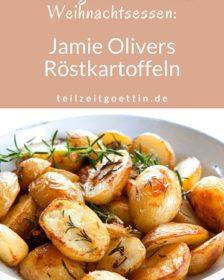 Teilzeitgöttins einfaches Weihnachtsessen: Jamie Olivers Röstkartoffeln