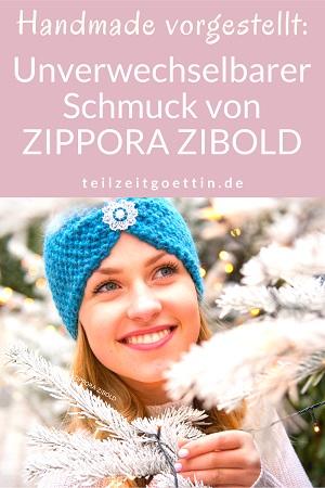 Handmade vorgestellt: Unverwechselbarer Schmuck von ZIPPORA ZIBOLD